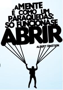 A mente é como paraquedas